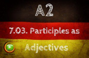 German Participles as Adjectives