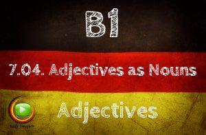 German Adjectves as nouns