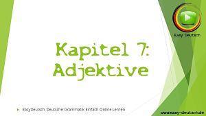 Deutsche Grammatik Adjektive