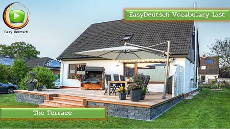 Learn german vocabulary the terrace easydeutsch for Terrace in a sentence