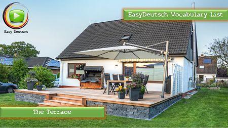 Learn german vocabulary the terrace easydeutsch for Terrace in a sentence