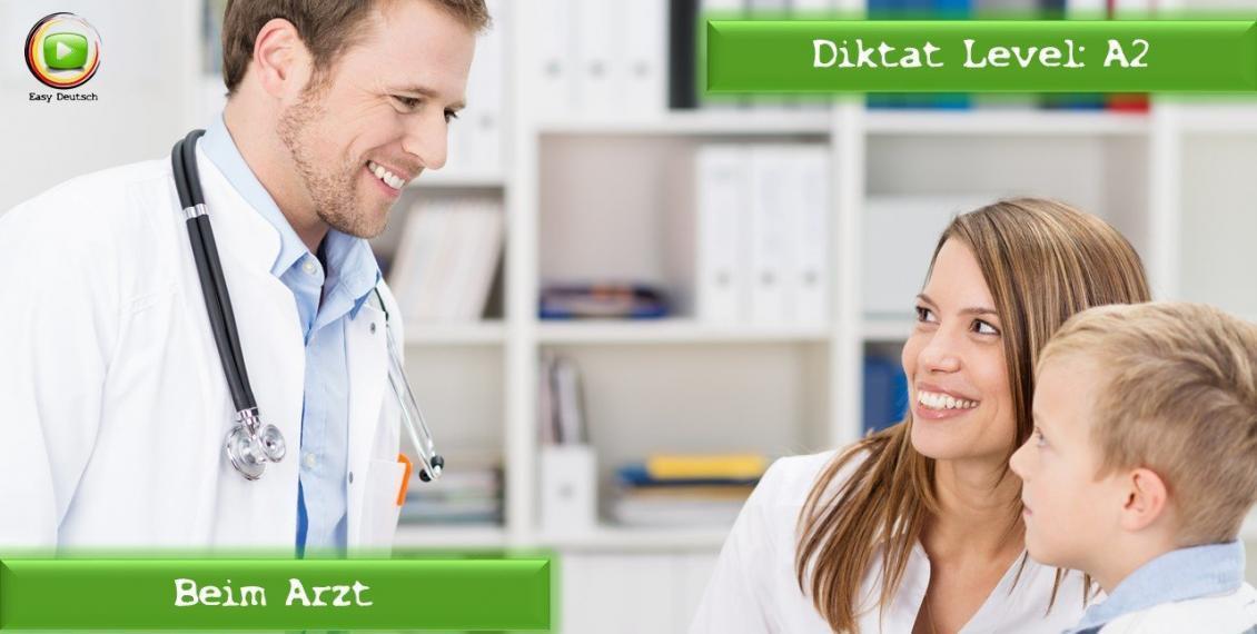Beim Arzt Deutsches Diktat