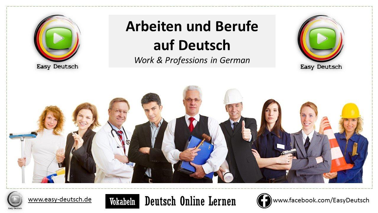 Arbeiten und Berufe auf Deutsch