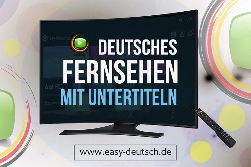 Deutsches Fernsehen mit Untertiteln