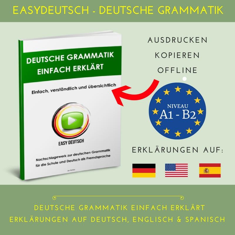 Deutsche Grammatik verstehen und nicht auswendig lernen!