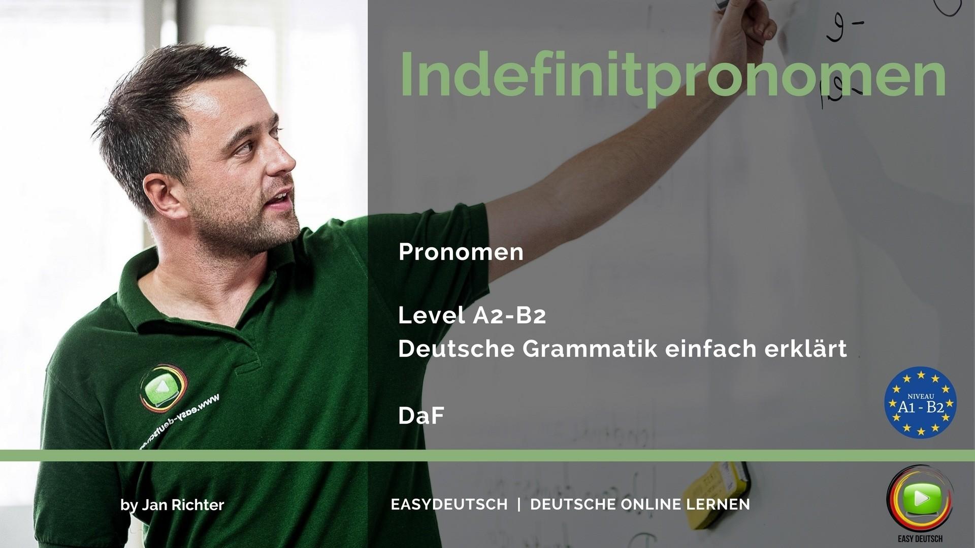 Indefinitpronomen   Grammatik   Einfache, unkomplizierte Erklärung