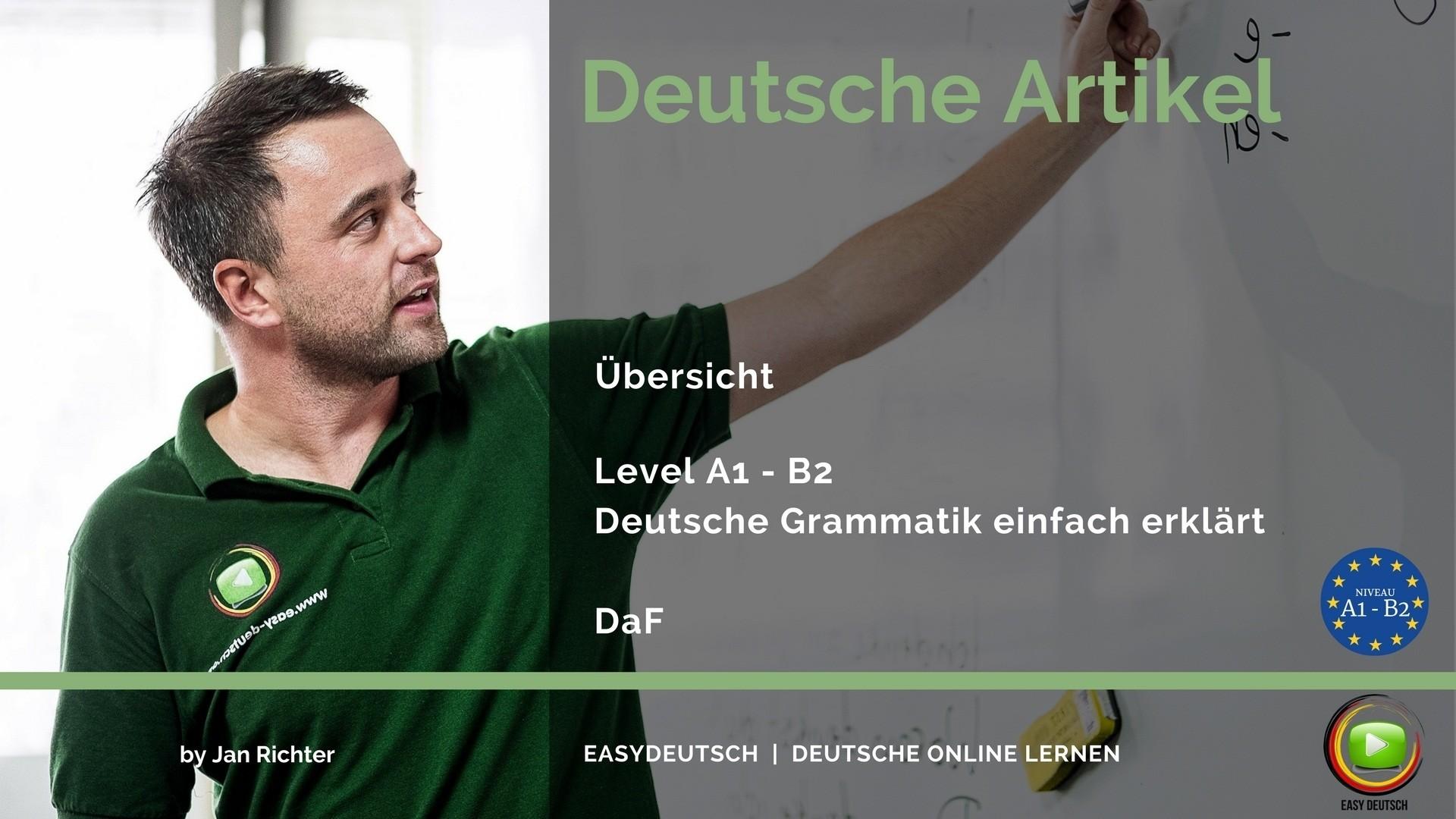 Artikel Deklination Verwendung Grammatik Verstehen Easydeutsch
