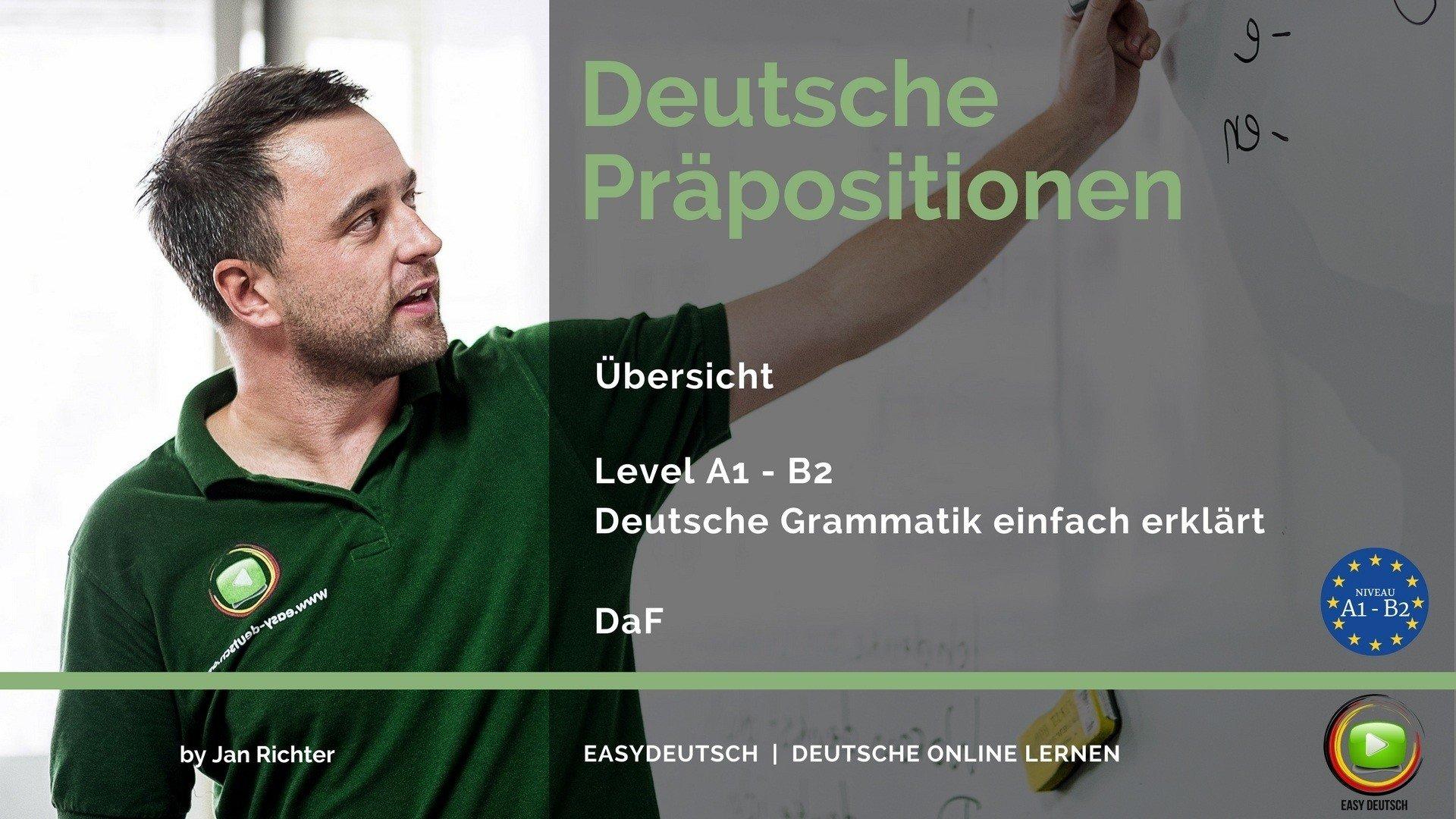 Deutsche Präpositionen | Grammatik | Einfache Erklärung - EasyDeutsch