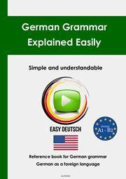 German Grammar Explained Easily
